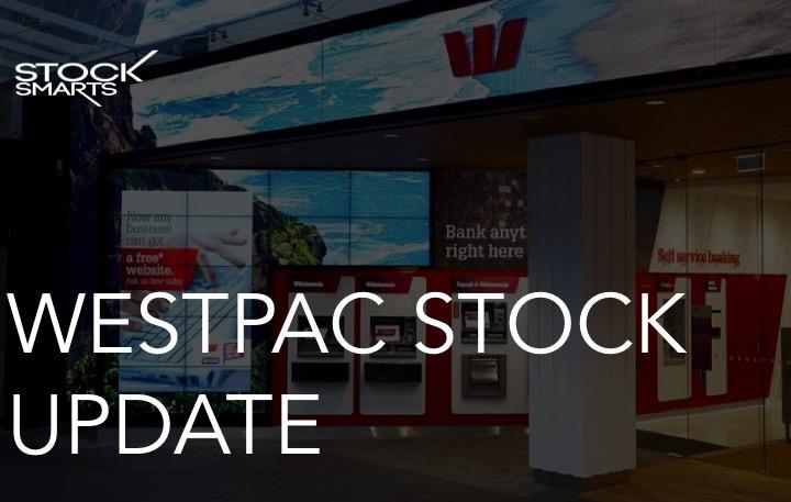 WESTPAC STOCK UPDATE